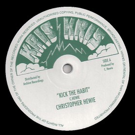 "(12"") CHRISTOPHER HEWIE - KICK THE HABIT / LTR BAND - KICK THE HABIT VERSION"