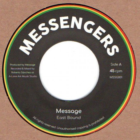 "(7"") MESSAGE - EAST BOUND / DUB BOUND"