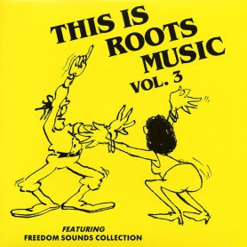 (LP) VARIOUS ARTISTS - THIS IS ROOTS MUSIC VOL 3