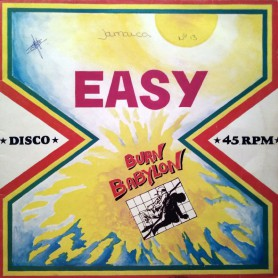 "(12"") EASY - BURN BABYLON : DON'T KILL YOUR BROTHER / I SOUL"