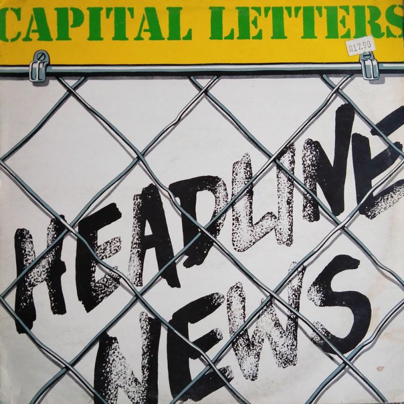 (LP) CAPITAL LETTERS - HEADLINE NEWS