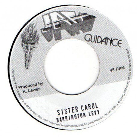 "(7"") BARRINGTON LEVY - SISTER CAROL / VERSION"