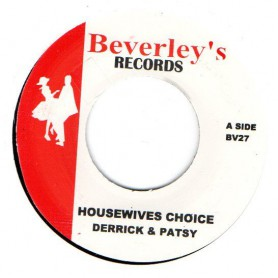 """(7"""") DERRICK & PATSY - HOUSEWIVES CHOICE / LLOYD CLARK - LOVE YOU THE MOST"""