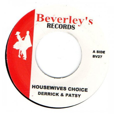 "(7"") DERRICK & PATSY - HOUSEWIVES CHOICE / LLOYD CLARK - LOVE YOU THE MOST"