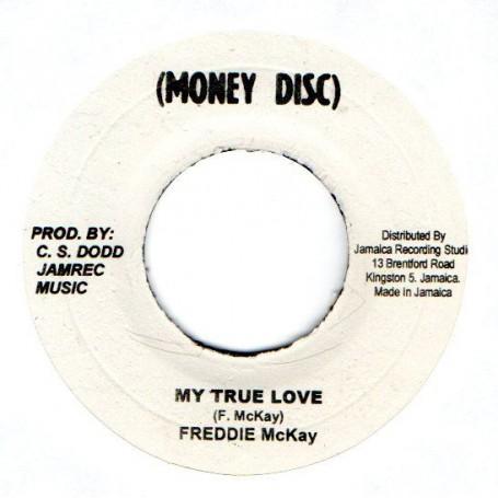 "(7"") FREDDIE MCKAY - MY TRUE LOVE / THE NEW ESTABLISHMENT - TRUE LOVE VERSION"