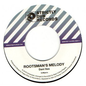 """(7"""") DANI ITES - ROOTSMAN'S MELODY / BASS CULTURE PLAYERS - VERSION"""