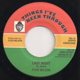 """(7"""") FLICK WILSON - LAST NIGHT / VERSION"""