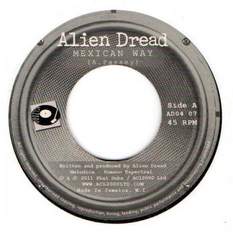 "(7"") ALIEN DREAD - MEXICAN WAY / REAL DUB"