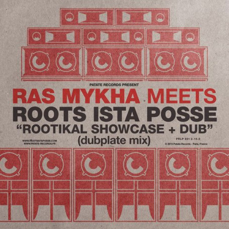 (LP) RAS MYKAH MEETS ROOTS ISTA POSSE : ROOTIKAL SHOWCASE + DUB (Dubplate Mix)