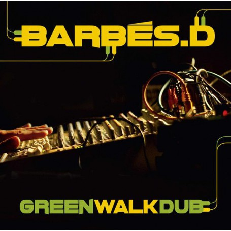 (LP) BARBES D - GREEN WALK DUB