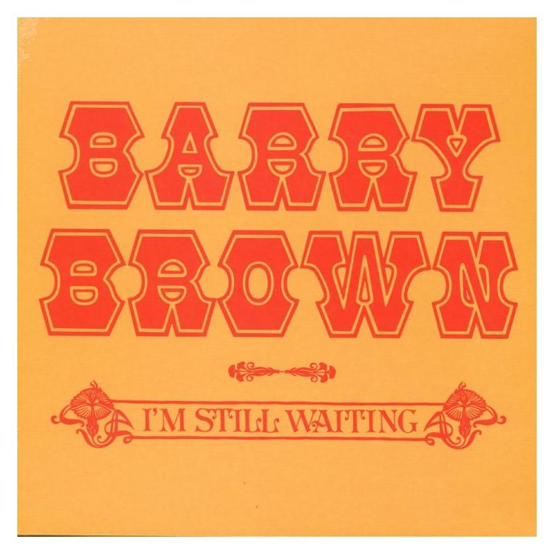 (LP) BARRY BROWN - I'M STILL WAITING