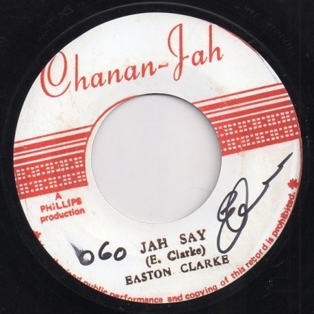 "(7"") EASTON CLARKE - JAH SAY / VERSION"