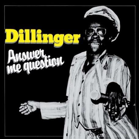 (LP) DILLINGER - ANSWER ME QUESTION