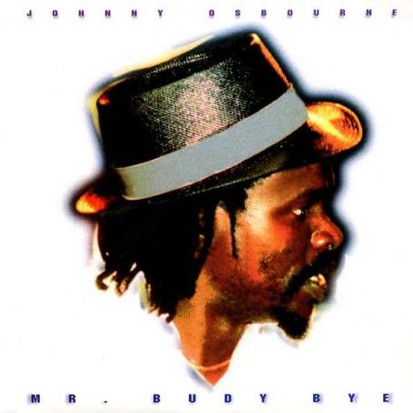 (LP) JOHNNY OSBOURNE - MR BUDY BYE