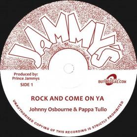 "(12"") JOHNNY OSBOURNE & PAPPA TULLO - ROCK AND COME ON YA"