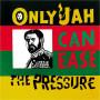 (LP) EARL ZERO - JAH CAN EASE THE PRESSURE