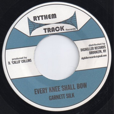 "(7"") GARNETT SILK - EVERY KNEE SHALL BOW / DUB"