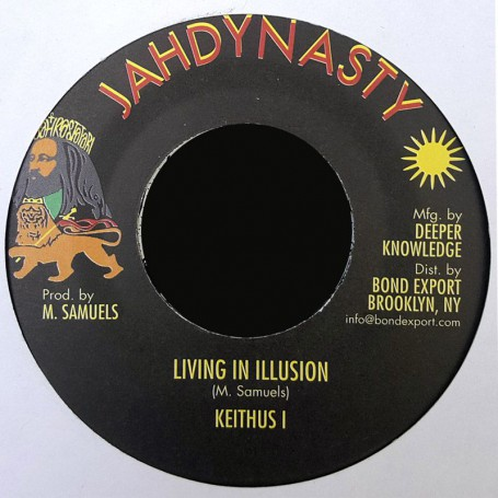 "(7"") KEITHUS I - LIVING IN ILLUSION / ILLUSIONS DUB"