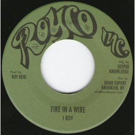 "(7"") I ROY - FIRE IN A WIRE / WARLORD OF ZENDA DUB"