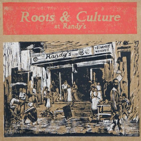 (LP) VARIOUS ARTISTS - ROOTS & CULTURE AT RANDY'S - 026