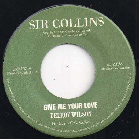 """(7"""") DELROY WILSON - GIVE ME YOUR LOVE / VERSION"""