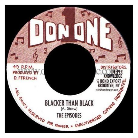 "(7"") THE EPISODES - BLACKER THAN BLACK / DON 1 RHYTHM SECTION - HIGHLY MENTAL VERSION"
