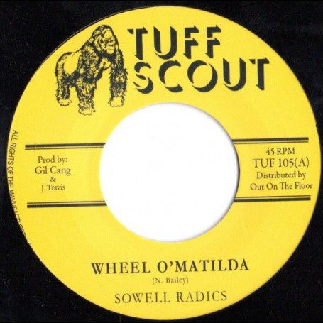 "(7"") SOWELL RADICS - WHEEL O'MATILDA / LOVER OF VERSION"
