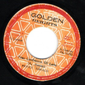 "(7"") PRINCE RONALD - TRUE CONFESSION OF LOVE / THE GOLDEN HEIGHTS - VERSION"