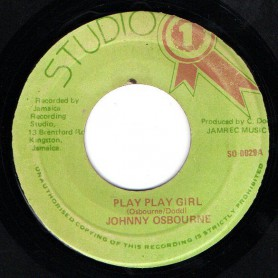 "(7"") JOHNNY OSBOURNE - PLAY PLAY GIRL / SOUND DIMENSION - PLAY PLAY GIRL PART 2"