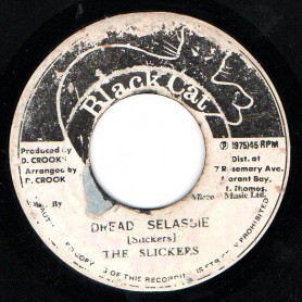 "(7"") THE SLICKERS - DREAD SELASSIE / VERSION"