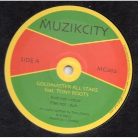 "(10"") GOLDMASTER ALL STARS FEAT TONY ROOTS - FRET NOT / GUIDE 1"