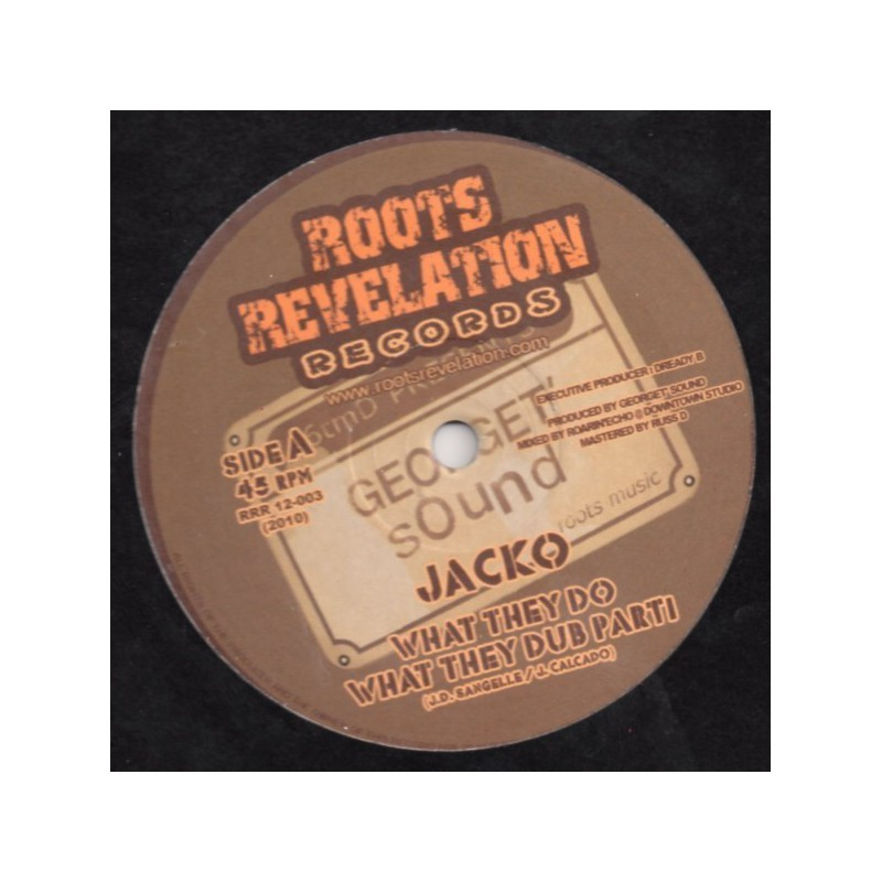 "(12"") JACKO - WHAT THEY DO / WHAT THEY DUB"
