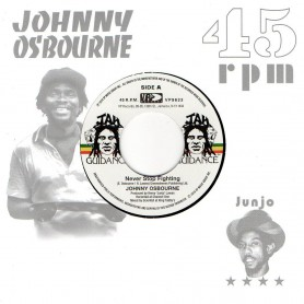 "(7"") JOHNNY OSBOURNE - NEVER STOP FIGHTING / ROOTS RADICS - DANGEROUS MATCH SIX"