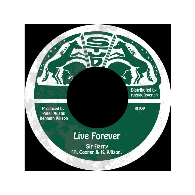 "(7"") SIR HARRY - LIVE FOREVER / STUD ALL STARS - DUB FOREVER"