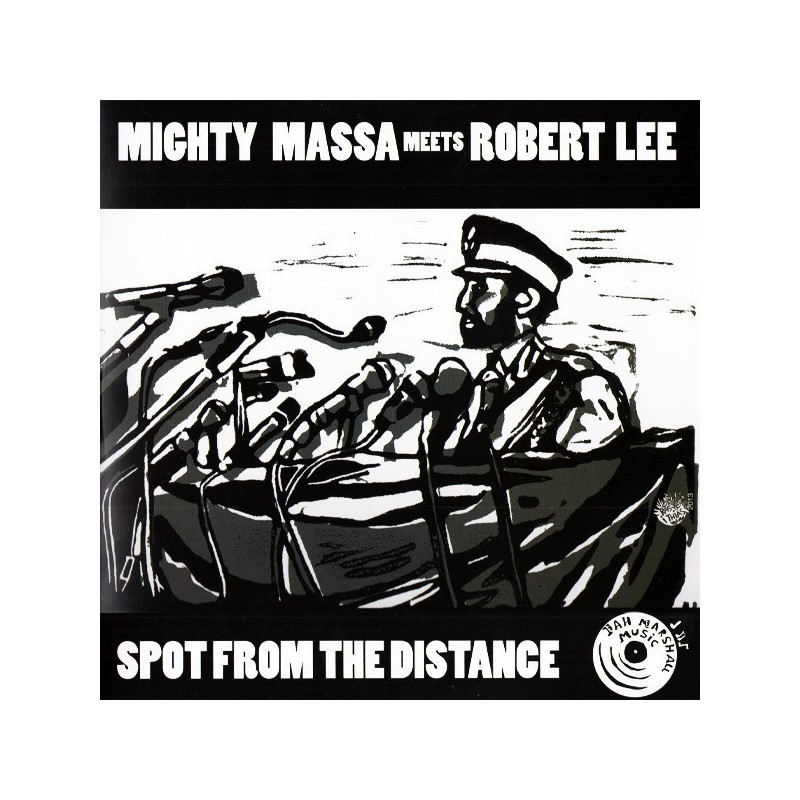 """(10"""") MIGHTY MASSA MEETS ROBERT LEE - SPOT FROM THE DISTANCE / SPOT FROM THE DUB"""