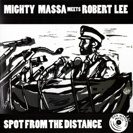 "(10"") MIGHTY MASSA MEETS ROBERT LEE - SPOT FROM THE DISTANCE / SPOT FROM THE DUB"