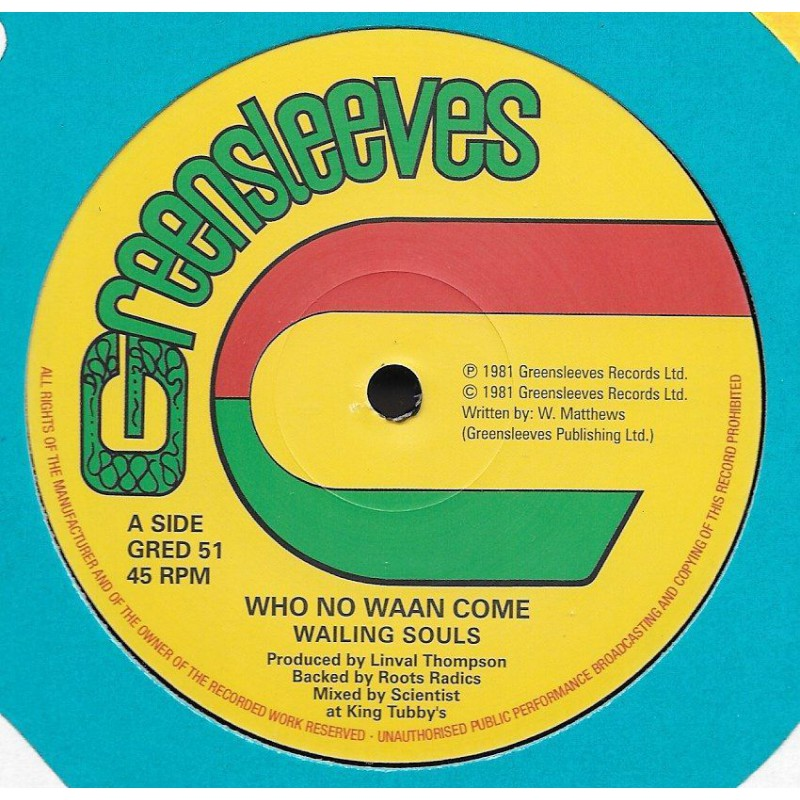 """(12"""") WAILING SOULS - WHO NO WAAN COME (Extended) / AL CAMPBELL - UNFAITHFUL CHILDREN (Extended)"""