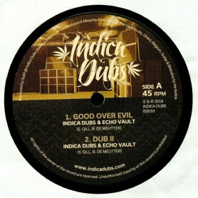 "(12"") INDICA DUBS & ECHO VAULT - GOOD OVER EVIL / IRIE ILODICA - MELODICA MIX"