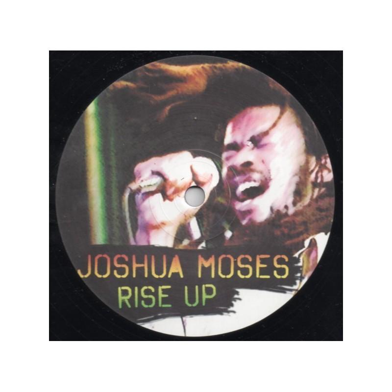 "(12"") JOSHUA MOSES - RISE UP / RISE UP DUB"