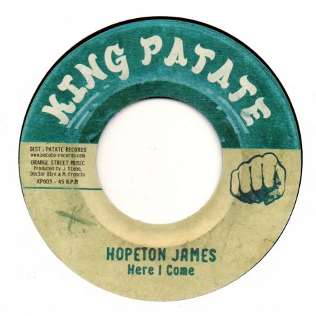 "(7"") HOPETON JAMES - HERE I COME / BONGO HERMAN - HERE COME THE DRUMS"