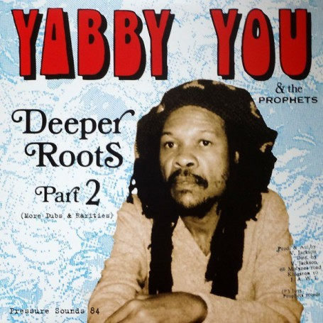 (2xLP) YABBY YOU - DEEPER ROOTS PART 2 (More Dubs & Rarities)
