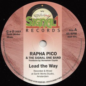 "(7"") RAPHA PICO & THE SIGNAL ONE BAND - LEAD THE WAY / THE SIGNAL ONE BAND - LEAD THE DUB"