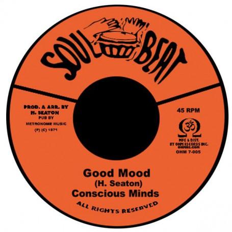 "(7"") THE CONSCIOUS MINDS - GOOD MOOD / SWEET STICK"