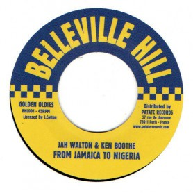 "(7"") JAH WALTON & KEN BOOTHE - FROM JAMAICA TO NIGERIA / VERSION"
