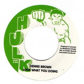 "(7"") DENNIS BROWN - LOOK WHAT YOU DOING / LOOK WHAT YOU DUBBING"