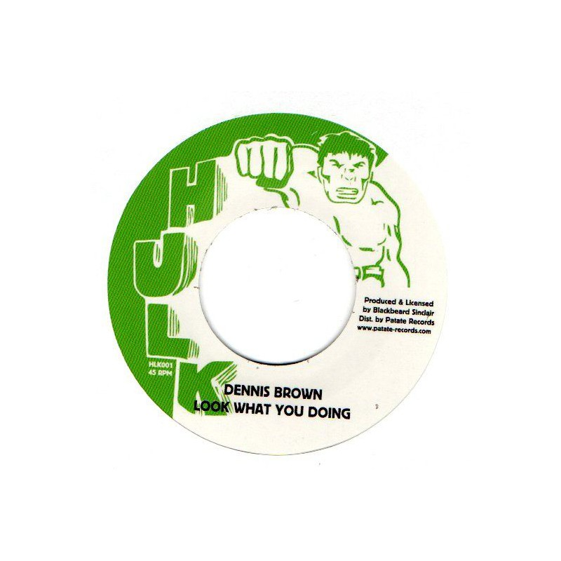 """(7"""") DENNIS BROWN - LOOK WHAT YOU DOING / LOOK WHAT YOU DUBBING"""