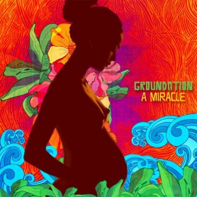 (2xLP) GROUNDATION - A MIRACLE
