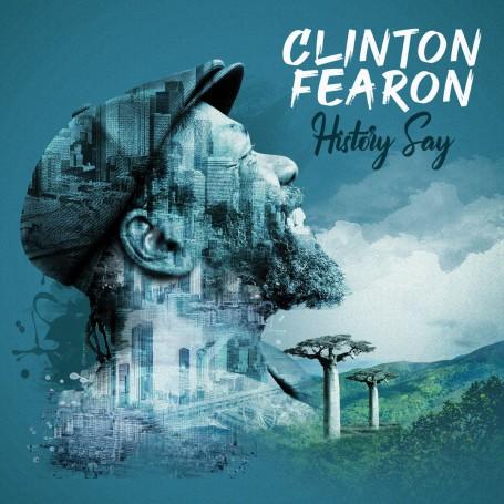 (LP) CLINTON FEARON - HISTORY SAY