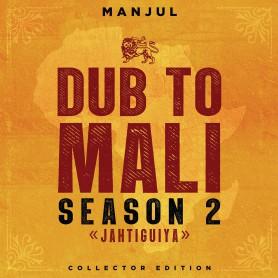 (LP) MANJUL - DUB TO MALI SEASON 2 : JAHTIGUIYA