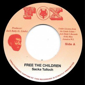 "(7"") SACKA TULLOCH - FREE THE CHILDREN / VERSION"